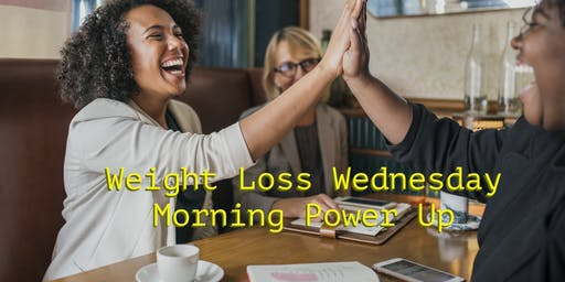 Weight Loss Wednesdays - Morning Power Up