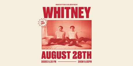 URBAN OUTFITTERS + FJALLRAVEN PRESENT: WHITNEY LIVE IN CONCERT tickets