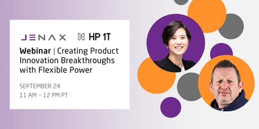 Webinar | Creating Product Innovation Breakthroughs with Flexible Power