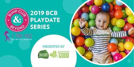 BCB Playdate with Z-Bini Kidz Presented by Seventh Generation(Redondo Beach, CA)