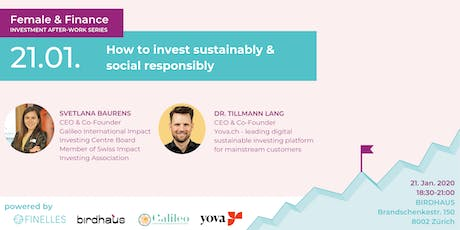 Female & Finance #4 - How to invest sustainably & social responsibly Tickets