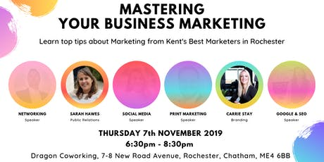 Mastering Your Business Marketing: Rochester tickets