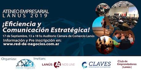 Ateneo Empresarial Lanús 2019 / Eficiencia y Comunicación Estratégica entradas