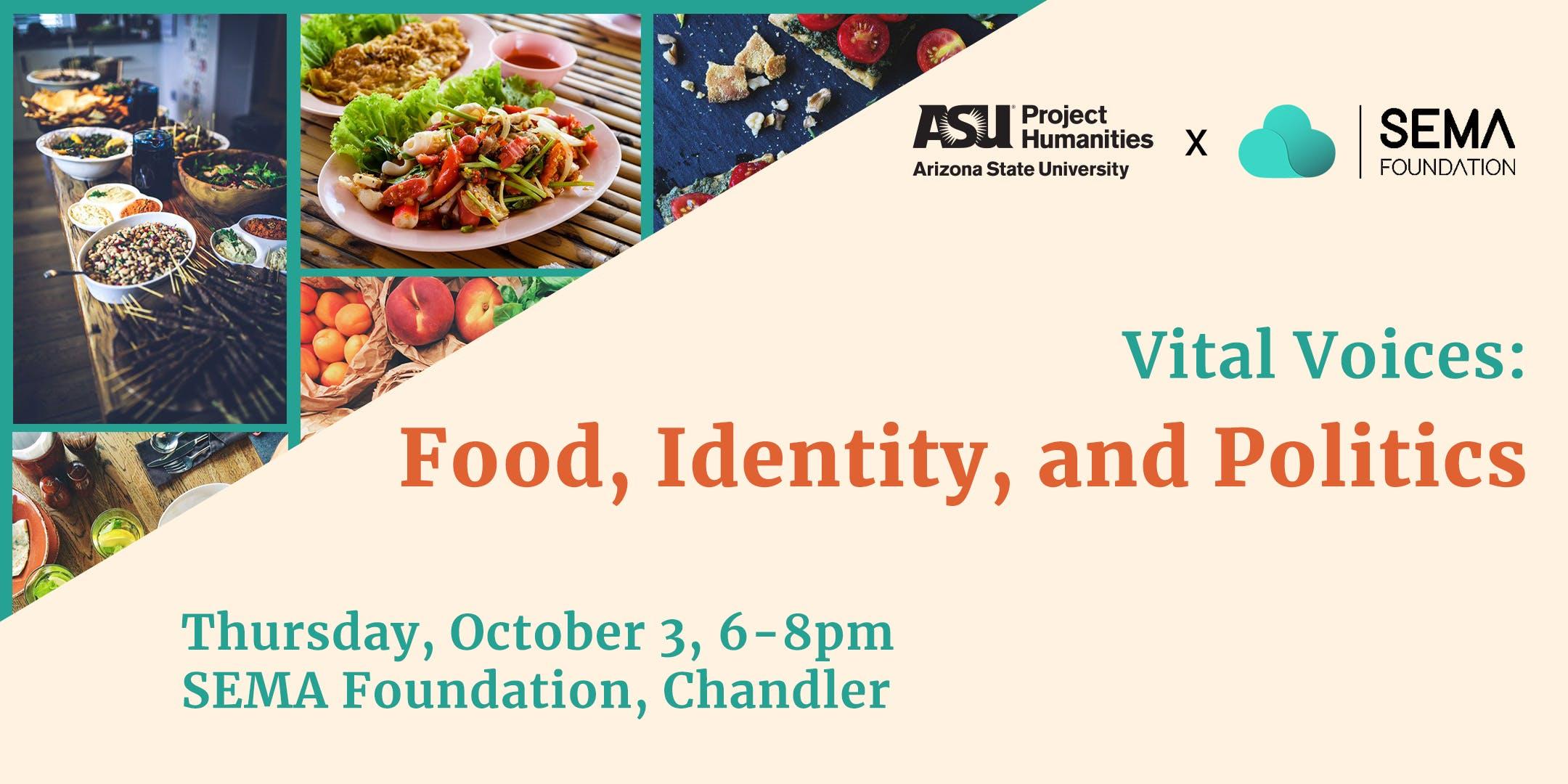 Vital Voices: Food, Identity and Politics