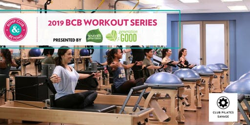 BCB Workout with Club Pilates Presented by Seventh Generation (Savage, MN)