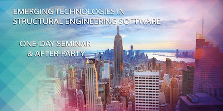 EMERGING TECHNOLOGIES IN STRUCTURAL ENGINEERING SOFTWARE SEMINAR tickets