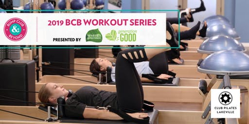 BCB Workout with Club Pilates Presented by Seventh Generation (Lakeville, MN)