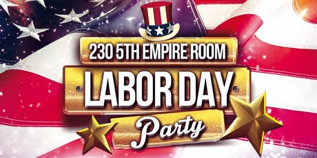 Labor Day Weekend @ 230 5th Empire Room tickets