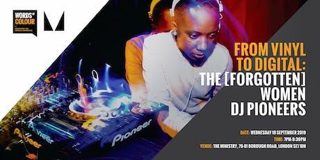 From vinyl to digital: The [forgotten] women DJ pioneers tickets