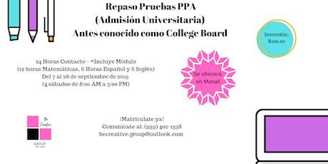 Repaso Prueba de Admisión Universitaria PPA (College Board) tickets