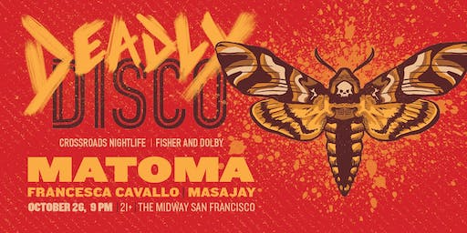 The Deadly Disco Returns Feat. Matoma