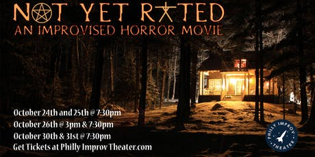 Not Yet Rated: An Improvised Horror Comedy tickets