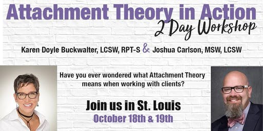 Attachment Theory in Action 2 Day Workshop