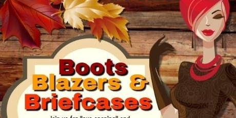 Boots, Blazers an Briefcases tickets
