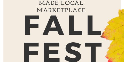Made LOCAL Marketplace Fall Festival