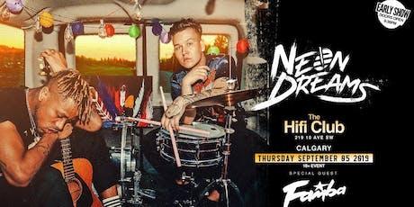 Neon Dreams w/ Famba: Early Show tickets