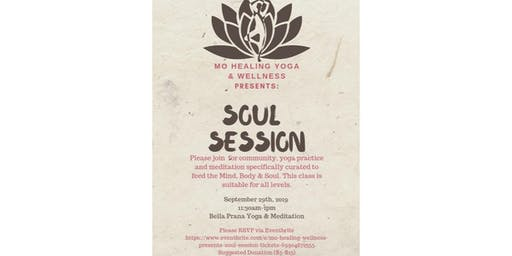Mo Healing Wellness Presents: Soul Session