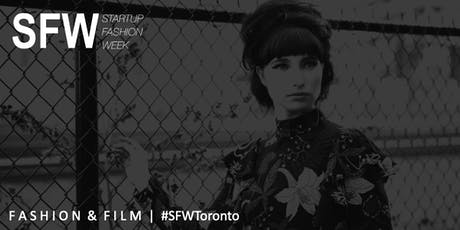 Startup Fashion Week™ Fashion & Film Forum #SFWToronto tickets