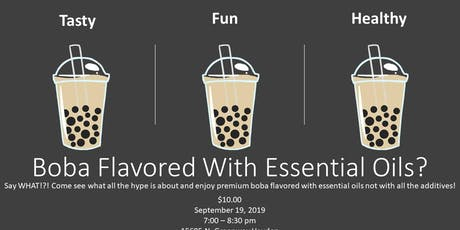 Boba Flavored With Essential Oils tickets