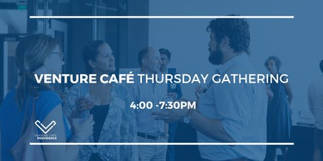 Venture Café Weekly Gathering at District Hall Providence tickets