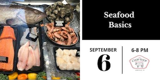Seafood Basics Class - September 6th