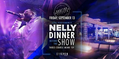 Dinner before the Show: Nelly tickets
