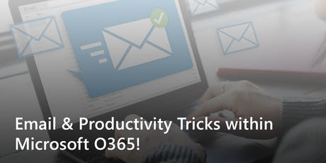 2019-11 | Email & Productivity Tricks within Microsoft O365 - MN tickets