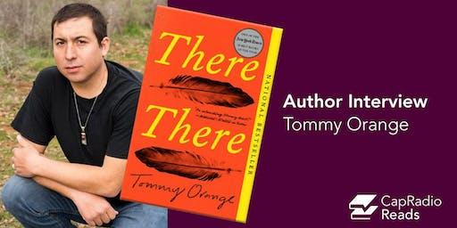 CapRadio Reads: Author Interview with Tommy Orange