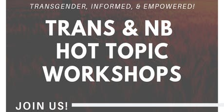 """TRANS-NORMATIVITY"" Rewriting the script on gender, fluidity, expression, and moving in a cis-centric world (Owen Sound) tickets"