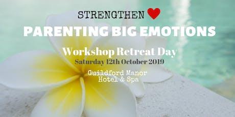 Parenting Big Emotions Workshop Retreat Day tickets