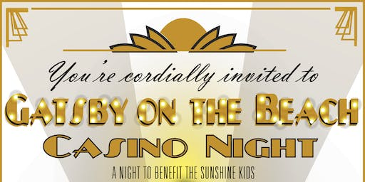 Sunshine Kids Gatsby's on the Beach - Casino Night
