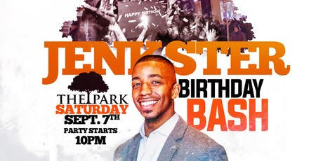 Jenkster Birthday Bash @ The Park at 14th! tickets