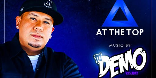 KDAY 93.5 Makes Over AT THE TOP Long Beach With DJ Demo