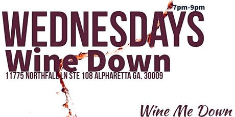 Wednesday's Wine Down at Wine Me Down tickets