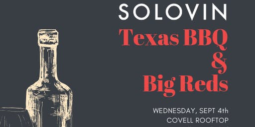 SOLOVIN - COVELL ROOFTOP - Texas BBQ & Big Reds - Dinner and Wine