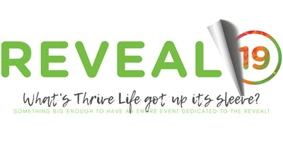 Thrive Life Reveal \
