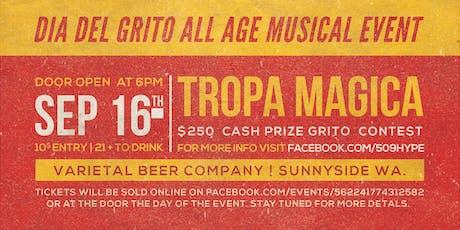 Tropa Magica - Dia Del Grito Bash tickets