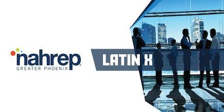NAHREP Greater Phoenix: LATIN X tickets