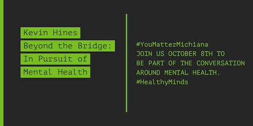 Beyond the Bridge:  Kevin Hines in Pursuit of Mental Health