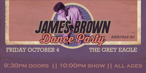 LATE SHOW:  James Brown Dance Party
