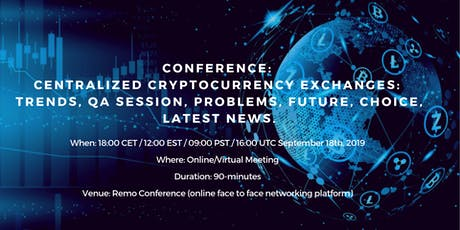 Conference: Centralized cryptocurrency exchanges: Trends, Problems, Q&A. tickets