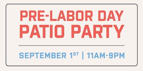 Pre Labor Day Patio Party tickets