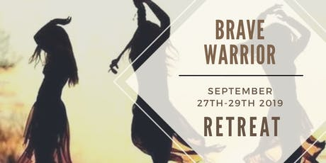 Wild Wisdom Retreat: Brave Warrior tickets