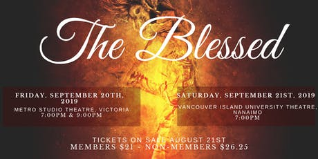 The Blessed (Nanaimo Showing) - An Original Passion and Performance Show tickets