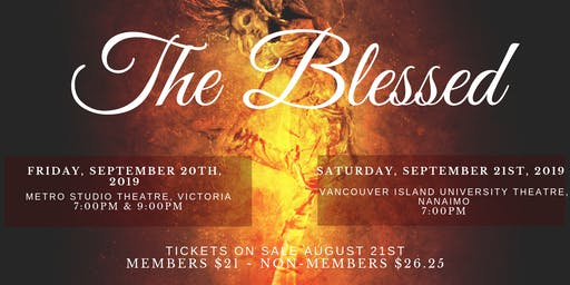 The Blessed (Nanaimo Showing) - An Original Passion and Performance Show