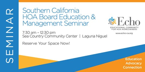 Echo Southern California HOA Board Education & Management Seminar