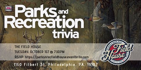 Parks & Rec Trivia at The Field House tickets