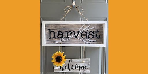 Engraved Wooden WELCOME HARVEST sign - Framed Paint and Sip Party Art Maker Class
