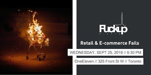 Retail & E-commerce Fails: Fuckup Nights Toronto