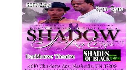 "Nashville ""Shadow of an Eye"" Stage Playlay tickets"